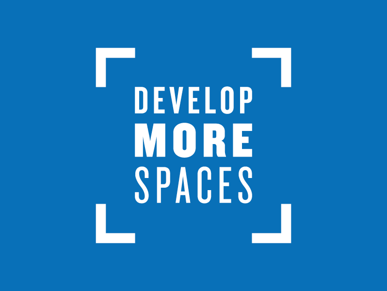 Develop More Spaces
